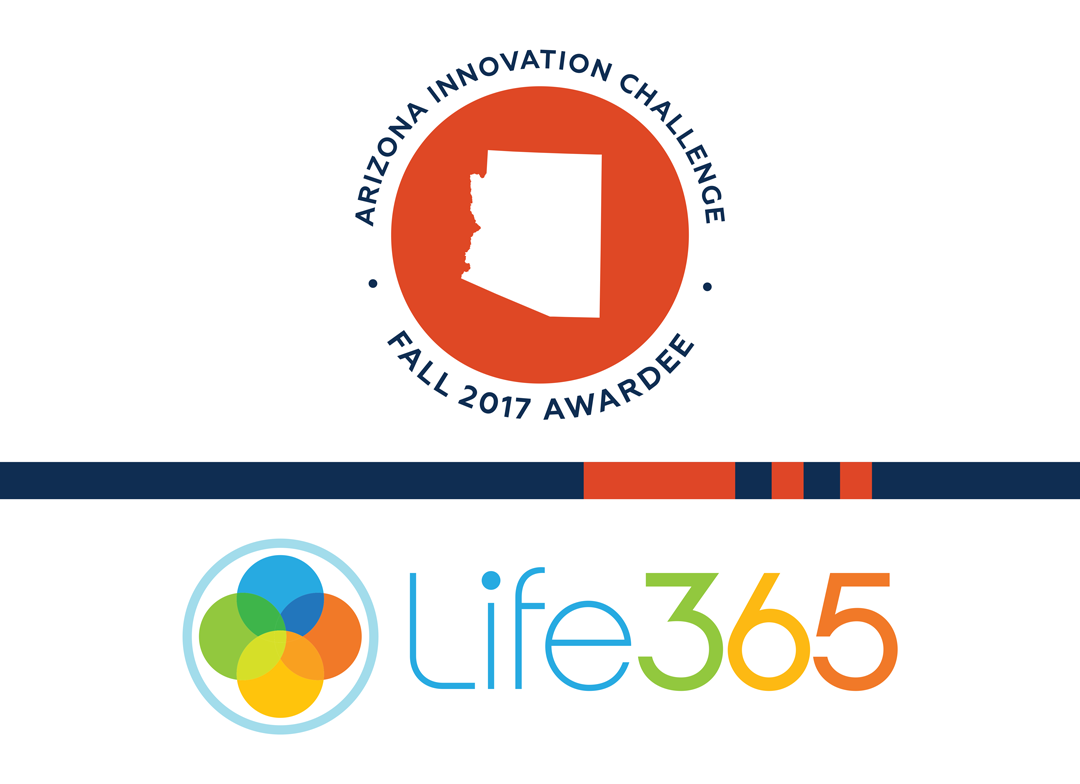 Arizona Innovation Challenge Fall '17: Life365 Looks to Improve Lives with Medical Monitoring Platform