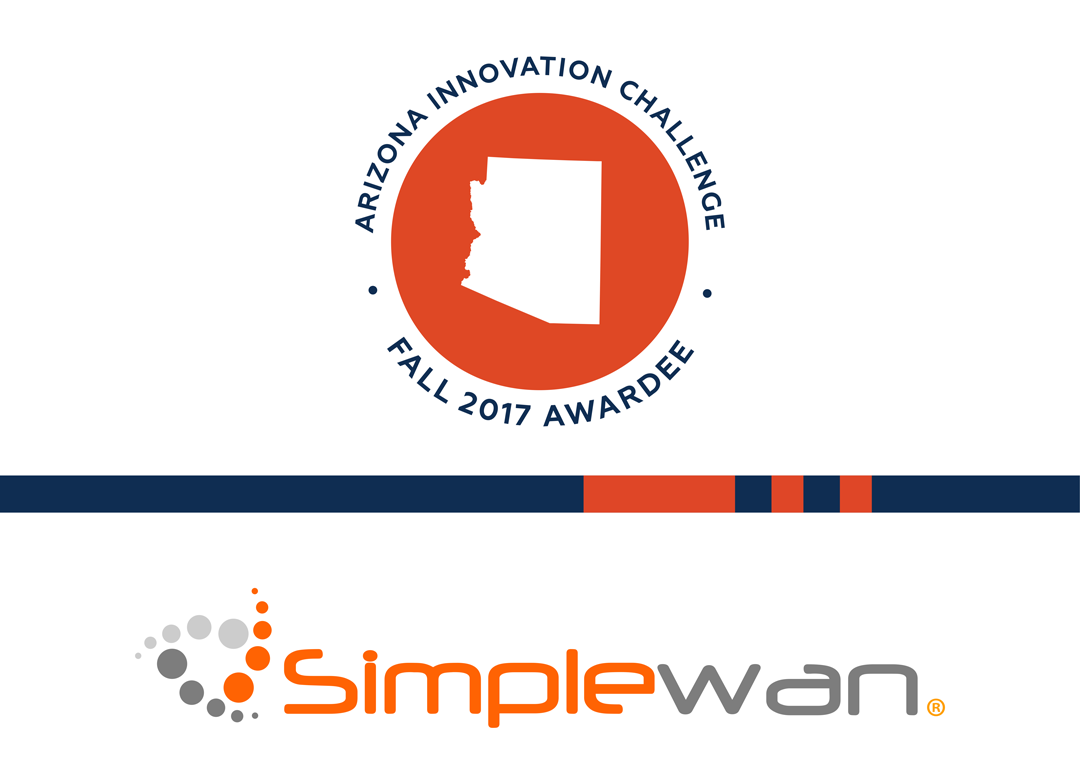 Arizona Innovation Challenge Fall '17: SimpleWAN Develops Streamlined, Cloud-Based Network Solution