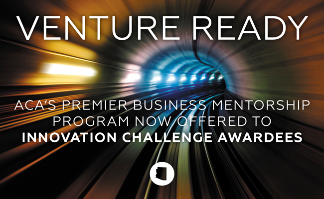 Venture Ready: ACA's Premier Business Mentorship Program Now Offered to Innovation Challenge Awardees